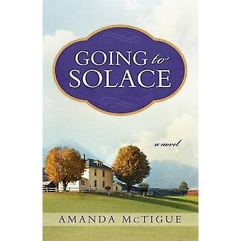 Going to Solace by McTigue & Amanda