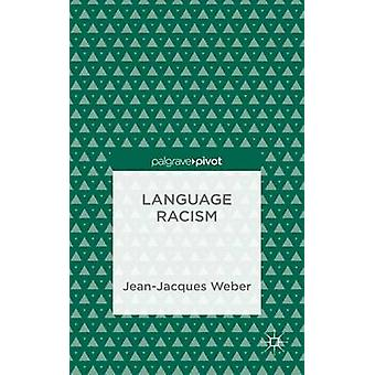 Language Racism by Weber & JeanJacques