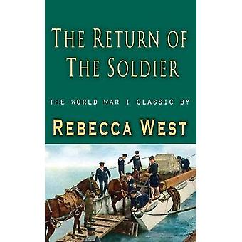 Return of a Soldier by West & Rebecca