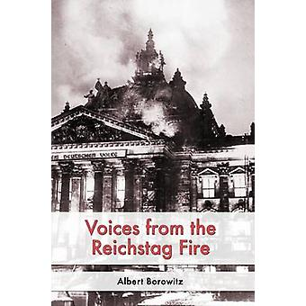 Voices from the Reichstag Fire by Borowitz & Albert