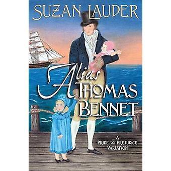 Alias Thomas Bennet by Lauder & Suzan