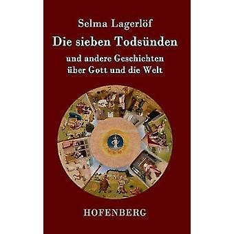 Die sieben Todsnden by Lagerlf & Selma