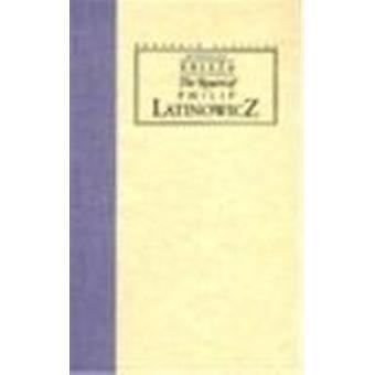 The Return of Philip Latinowicz by Miroslav Krleeza - 9780810112452 B