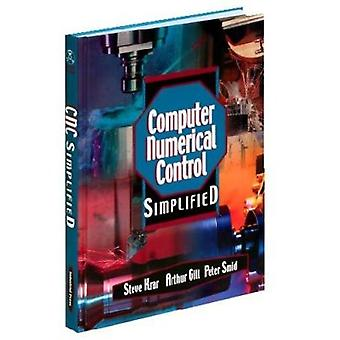 Computer Numerical Control Simplified by S Karr - Arthur Gill - Peter