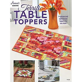 Terrific Table Toppers - 9 Unique and Spectacular Toppers for Any Tabl