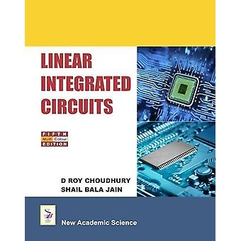 Linear Integrated Circuits by D. Roy Choudhury - 9781781831007 Book