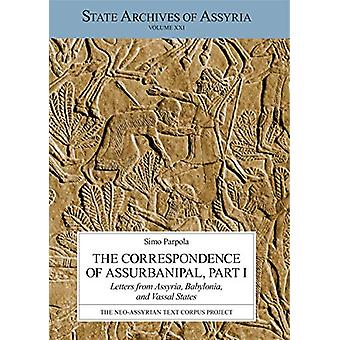 The Correspondence of Assurbanipal - Part I - Letters from Assyria - B