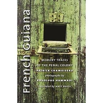 French Guiana by Patrick Chamoiseau