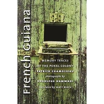 Frans-Guyana door Patrick Chamoiseau
