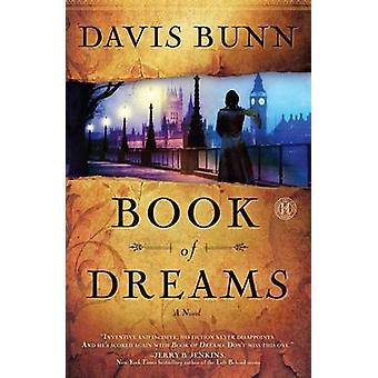 Book of Dreams - A Novel by Davis Bunn - 9781416556701 Book