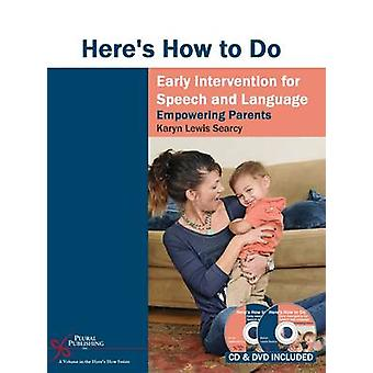 Here's How to Do Early Intervention for Speech and Language - Empoweri