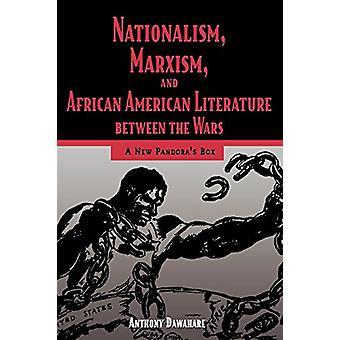 Nationalism - Marxism - och Afroamerikansk litteratur mellan W