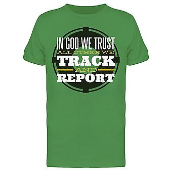 Track And Report Quote  Men's T-shirt