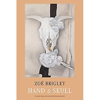 Hand & Skull by Zoe Brigley - 9781780374727 Book