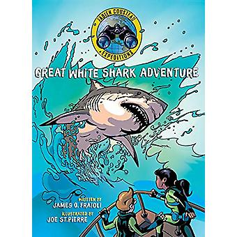Great White Shark Adventure by Fabien Cousteau - 9781534420878 Book