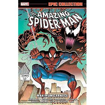 Amazing Spider-man Epic Collection - Maximum Carnage by David Michelin