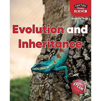 Foxton Primary Science - Evolution and Inheritance (Upper KS2 Science)