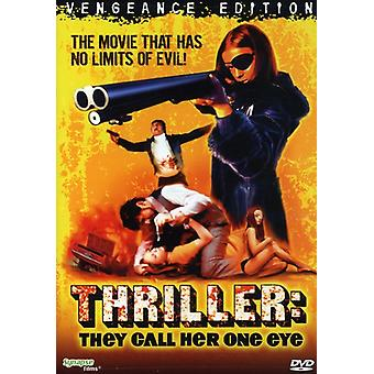 Thriller: They Call Her One Eye [DVD] USA import