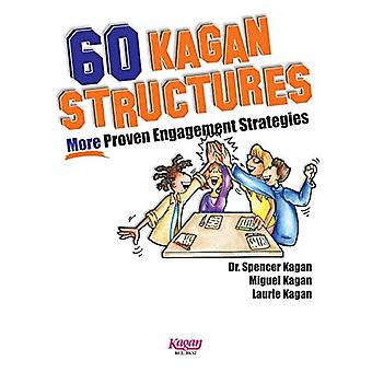 60 Kagan Structures: More proven engagement strategies
