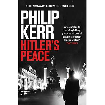 Hitlers Peace by Kerr & Philip