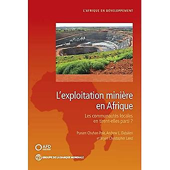 Mining in Africa (French): Are Local Communities Better Off? (Africa Development Forum)
