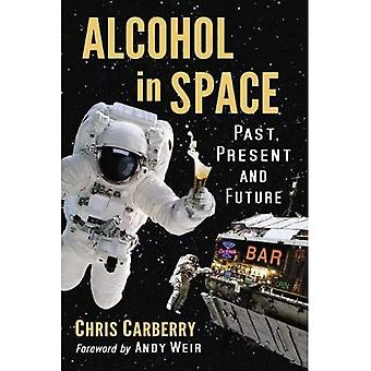 Alcohol in Space: Past, Present and Future