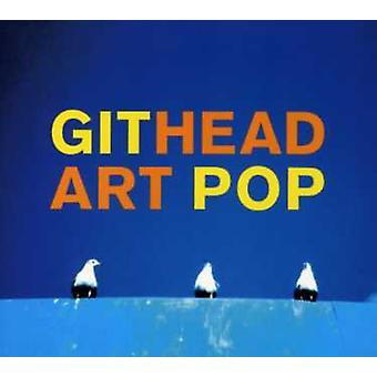 Githead - importação EUA Art Pop [CD]