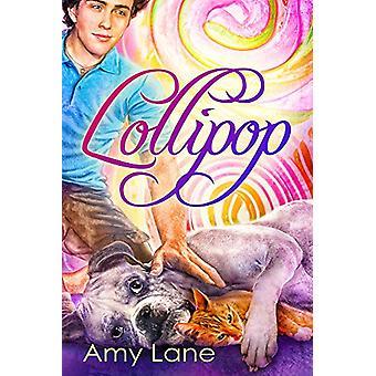 Lollipop by Amy Lane - 9781634769044 Book