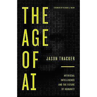 The Age of AI by Jason Thacker