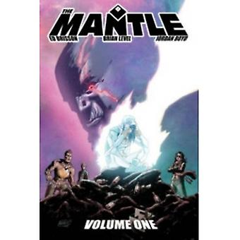 The Mantle Volume 1