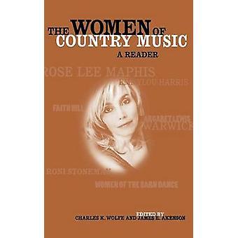 The Women of Country Music - En leser av Charles K. Wolfe - 9780813122