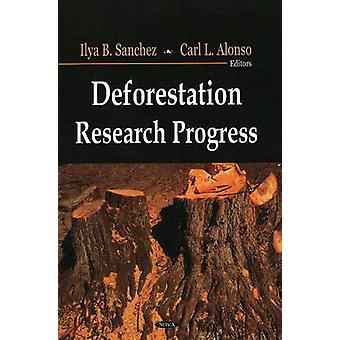 Deforestation Research Progress by Ilya B. Sanchez - Carl L. Alonso -