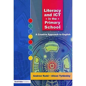 Alfabetizzazione e TIC nella scuola primaria Un approccio creativo all'inglese