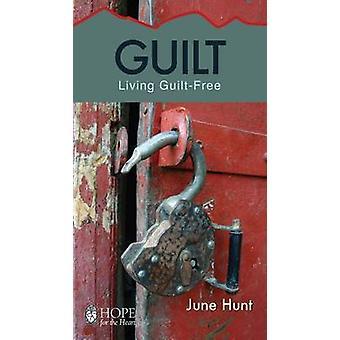 Guilt June Hunt Hope for the Heart Living Guilt Free