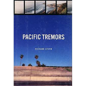 Pacific Tremors (New edition) by Richard Stern - 9780810124257 Book