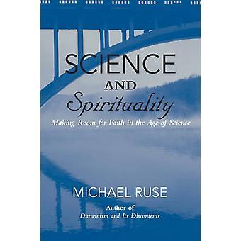 Nauki i duchowości - robiąc miejsce dla wiary w epoce nauki