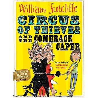 Cirque des voleurs et les câpres Comeback par William Sutcliffe - David