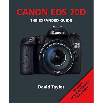 Canon EOS 70D by David Taylor - 9781781450697 Book