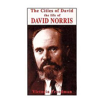 Steden van David - leven van David Norris door Victoria Freedman - 97818559