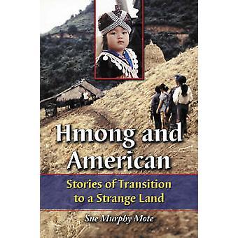 Hmong e americano - histórias de transição para uma terra estranha por Sue Mu