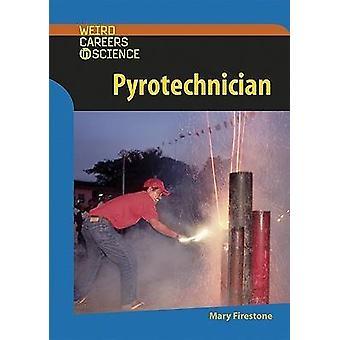 Pyrotechnicien par Mary Firestone - livre 9780791087039