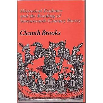 Historical Evidence and the Reading of Seventeenth-Century Poetry by