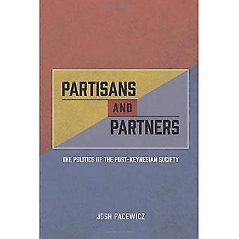 I partigiani e i partner: la politica della società post-keynesiana