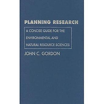 Planering forskning: En kortfattad Guide för miljö och naturresurser vetenskaper