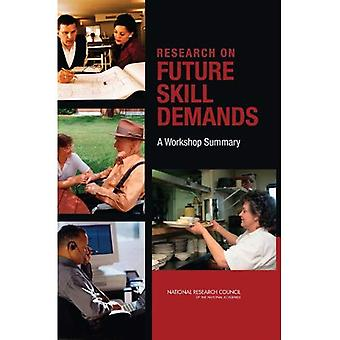 Research on Future Skill Demands: A Workshop Summary