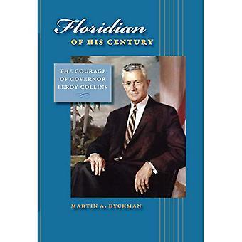 Floridian del suo secolo: il coraggio di governatore LeRoy Collins