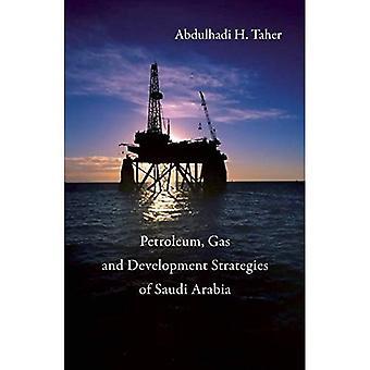 Olie-, Gas- en ontwikkelingsstrategieën van Saoedi-Arabië
