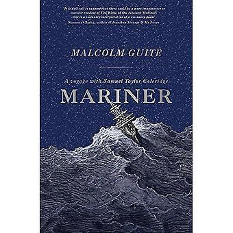 Mariner: Eine Reise mit Coleridge (Taschenbuch)