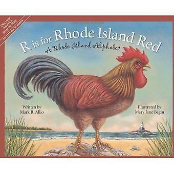 R est pour Rhode Island Red: un Alphabet de Rhode Island (découvrir l'Amérique état par état)
