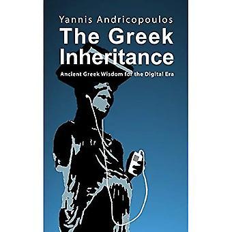 The Greek Inheritance: Ancient Greek Wisdom for a Digital Era: 2 (Skyros Trilogy): Ancient Greek Wisdom for the Digital Era